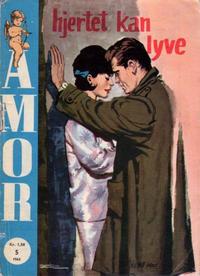 Cover Thumbnail for Amor (Serieforlaget / Se-Bladene / Stabenfeldt, 1961 series) #5/1963