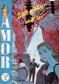 Cover Thumbnail for Amor (Serieforlaget / Se-Bladene / Stabenfeldt, 1961 series) #15/1963
