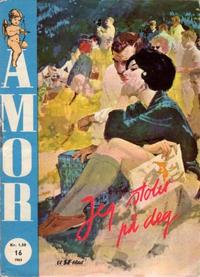 Cover Thumbnail for Amor (Serieforlaget / Se-Bladene / Stabenfeldt, 1961 series) #16/1963