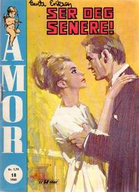 Cover Thumbnail for Amor (Serieforlaget / Se-Bladene / Stabenfeldt, 1961 series) #18/1965
