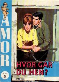 Cover Thumbnail for Amor (Serieforlaget / Se-Bladene / Stabenfeldt, 1961 series) #12/1967