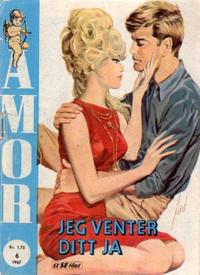 Cover Thumbnail for Amor (Serieforlaget / Se-Bladene / Stabenfeldt, 1961 series) #6/1967