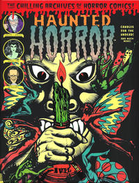 Cover Thumbnail for The Chilling Archives of Horror Comics! (IDW, 2010 series) #16 - Haunted Horror: Candles for the Undead! and Much More! (Volume 4)