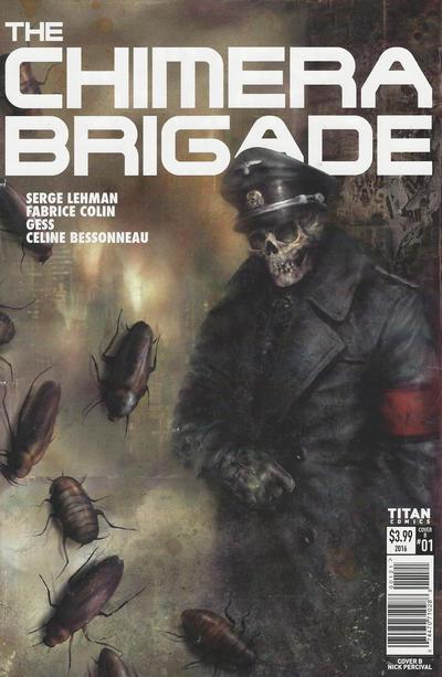 Cover for The Chimera Brigade (Titan, 2016 series) #1 [Cover B]