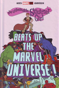 Cover Thumbnail for The Unbeatable Squirrel Girl Beats Up the Marvel Universe (Marvel, 2016 series)