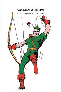 Cover Thumbnail for Green Arrow: A Celebration of 75 Years (DC, 2016 series)