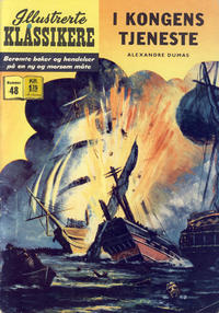 Cover Thumbnail for Illustrerte Klassikere [Classics Illustrated] (Illustrerte Klassikere / Williams Forlag, 1957 series) #48 - I kongens tjeneste [2. opplag]
