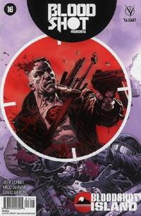 Cover Thumbnail for Bloodshot Reborn (Valiant Entertainment, 2015 series) #16 [Cover A - Thomás Giorello]