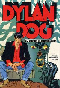 Cover Thumbnail for Dylan Dog: Gli orrori di Altroquando (Arnoldo Mondadori Editore, 1992 series)