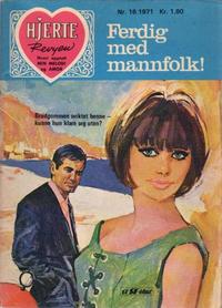 Cover Thumbnail for Hjerterevyen (Serieforlaget / Se-Bladene / Stabenfeldt, 1960 series) #16/1971
