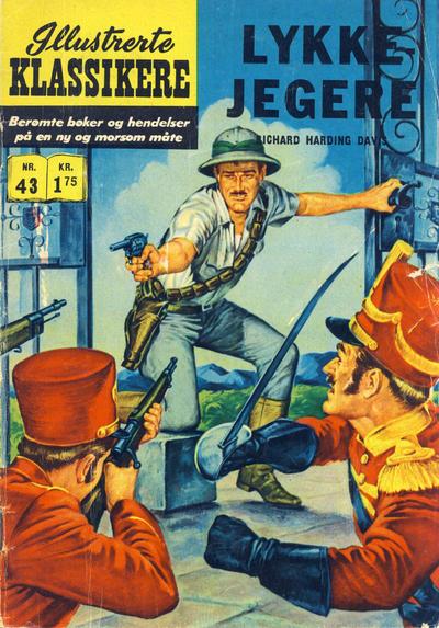 Cover for Illustrerte Klassikere [Classics Illustrated] (Illustrerte Klassikere / Williams Forlag, 1957 series) #43 - Lykkejegere [1. opplag]