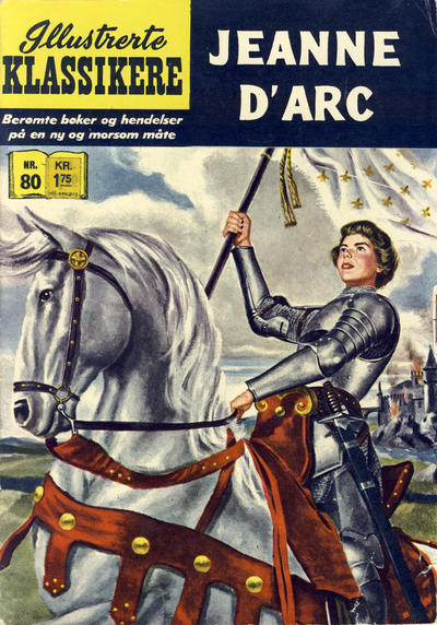 Cover for Illustrerte Klassikere [Classics Illustrated] (Illustrerte Klassikere / Williams Forlag, 1957 series) #80 - Jeanne d'Arc [1. opplag]