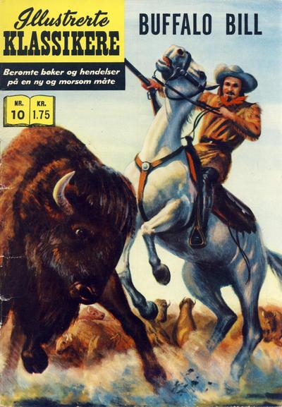 Cover for Illustrerte Klassikere [Classics Illustrated] (Illustrerte Klassikere / Williams Forlag, 1957 series) #10 - Buffalo Bill [3. opplag]