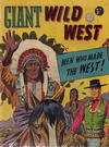 Cover for Giant Wild West (Horwitz, 1950 ? series) #1