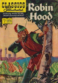 Cover Thumbnail for Classics Illustrated (Thorpe & Porter, 1951 series) #7 - Robin Hood [1'3 Price White Title]
