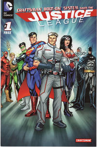 Cover Thumbnail for Craftsman Bolt-On System Saves the Justice League (DC, 2012 series) #1