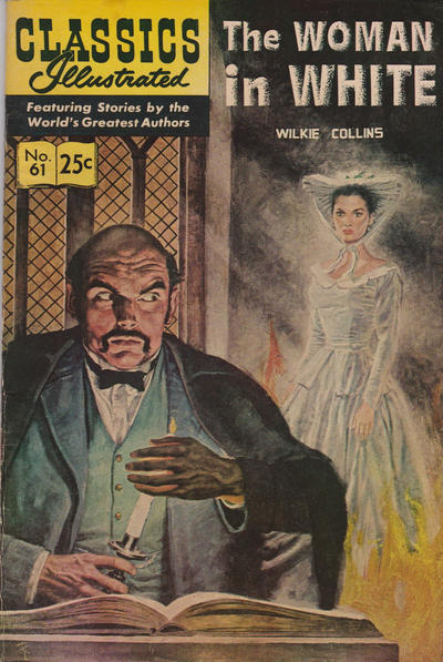 Cover for Classics Illustrated (Gilberton, 1947 series) #61 [O] - The Woman in White