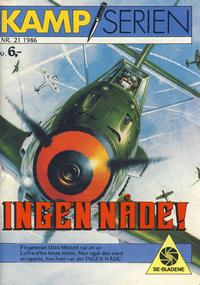 Cover Thumbnail for Kamp-serien (Serieforlaget / Se-Bladene / Stabenfeldt, 1964 series) #21/1986