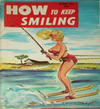 Cover for How to Keep Smiling (Hobby Publications, 1950 ? series) #64