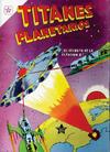Cover for Titanes Planetarios (Editorial Novaro, 1953 series) #7
