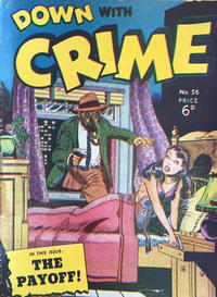 Cover Thumbnail for Down with Crime (Arnold Book Company, 1952 series) #56