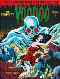 Cover Thumbnail for The Chilling Archives of Horror Comics! (IDW, 2010 series) #17 - The Complete Voodoo Volume 2