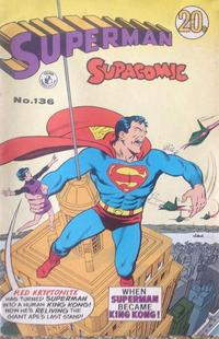 Cover Thumbnail for Superman Supacomic (K. G. Murray, 1959 series) #136