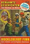 Cover for Berühmte Geschichten Doppelband (Bastei Verlag, 1971 series) #2 - Huckleberry Finn