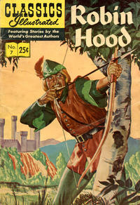Cover Thumbnail for Classics Illustrated (Gilberton, 1947 series) #7 [HRN 169] - Robin Hood