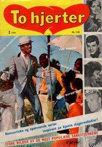 Cover Thumbnail for To hjerter (Serieforlaget / Se-Bladene / Stabenfeldt, 1961 series) #2/1961