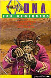 Cover for For Beginners (Writers & Readers Publishing, 1983 series) #[nn] - DNA for Beginners [1985 Reissue]