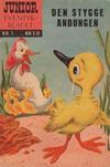 Cover for Junior Eventyrbladet [Eventyrbladet] (Illustrerte Klassikere / Williams Forlag, 1957 series) #1 - Den stygge andungen [1. opplag]