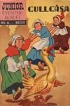 Cover for Junior Eventyrbladet [Eventyrbladet] (Illustrerte Klassikere / Williams Forlag, 1957 series) #6 - Gullgåsa