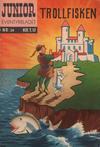 Cover for Junior Eventyrbladet [Eventyrbladet] (Illustrerte Klassikere / Williams Forlag, 1957 series) #24 - Trollfisken