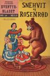 Cover for Junior Eventyrbladet [Eventyrbladet] (Illustrerte Klassikere / Williams Forlag, 1957 series) #29 - Snehvit og Rosenrød
