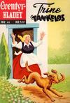 Cover for Junior Eventyrbladet [Eventyrbladet] (Illustrerte Klassikere / Williams Forlag, 1957 series) #41 - Trine Tankeløs