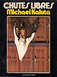 Cover Thumbnail for Chutes Libres (Les Editions du Triton, 1980 ? series)