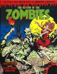 Cover Thumbnail for The Chilling Archives of Horror Comics! (IDW, 2010 series) #18 - The Return of the Zombies