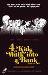 Cover Thumbnail for 4 Kids Walk into a Bank (2016 series) #1 [Southern Fried Comics Store Variant]
