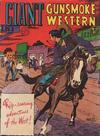 Cover for Giant  Gunsmoke Western (Horwitz, 1950 ? series) #10