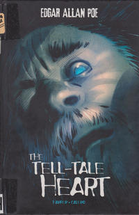 Cover Thumbnail for The Tell-Tale Heart (Capstone Publishers, 2013 series)
