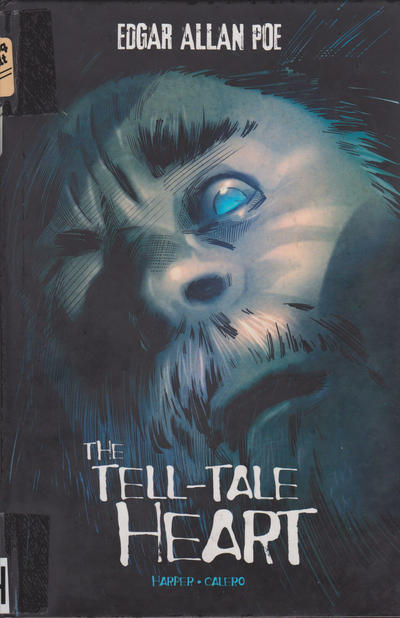 Cover for The Tell-Tale Heart (Capstone Publishers, 2013 series)