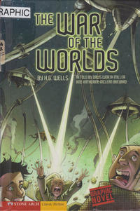 Cover Thumbnail for The War of the Worlds (Capstone Publishers, 2009 series)