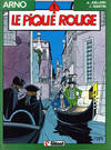 Cover Thumbnail for Arno (1984 series) #1 - Le pique rouge [1985 edition]