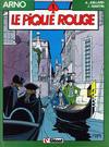 Cover for Arno (Glénat, 1984 series) #1 - Le pique rouge [1985 edition]