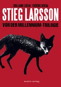 Cover Thumbnail for Stieg Larsson - Vor der Millennium-Trilogie (avant-verlag, 2013 series)
