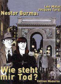 Cover Thumbnail for Nestor Burma - Wie steht mir Tod? (Edition Moderne, 2001 series)
