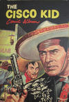 Cover for The Cisco Kid Comic Album (World Distributors, 1950 ? series) #3