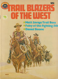 Cover Thumbnail for Trail Blazers of the West (K. G. Murray, 1980 ? series)