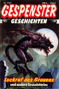 Cover Thumbnail for Gespenster Geschichten (Bastei Verlag, 1974 series) #1027